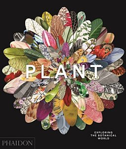 plant exploring the botanical world phaidon fleurbookshop.com