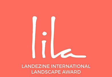 Oproep Landezine International landscape Award (LILA)